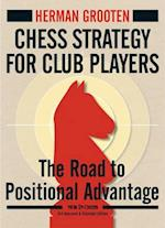 Chess Strategy for Club Players (New in Chess)