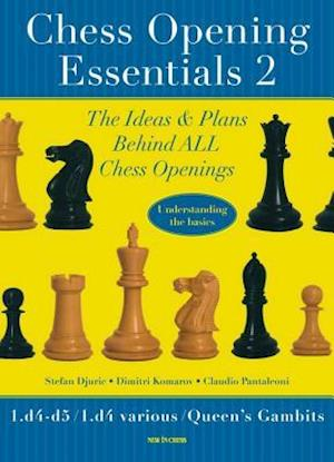 Chess Opening Essentials, Volume 2 af Stefan Djuric, Dimitri Komarov