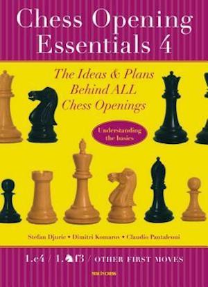Chess Opening Essentials, Volume 4 af Stefan Djuric, Dimitri Komarov