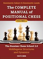 Complete Manual of Positional Chess- Volume 2