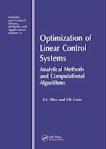 Optimization of Linear Control Systems (Stability & Control: Theory, Methods & Applications S, nr. 8)