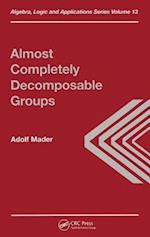 Almost Completely Decomposable Groups (Algebra, Logic & Applications S)