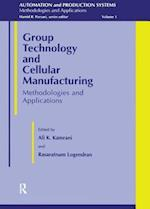 Group Technology and Cellular (Automation & Production Systems: Methodologies & Applications)