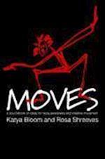Moves af Katya Bloom, Rosa Shreeves