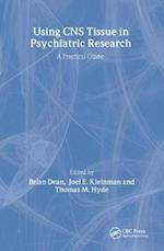 Using CNS Autopsy Tissue in Psychiatric Research