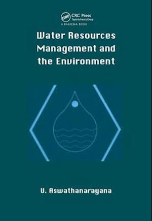 Water Resources Managment and the Environment (Hbk)