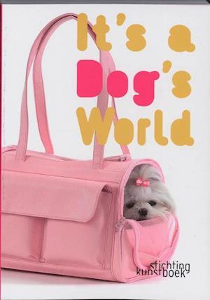 Bog, paperback It's a Dog's World af Karolien Van Cauwelaert