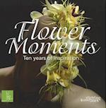 Flower Moments