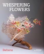 Whispering Flowers