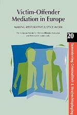 Victim-Offender Mediation in Europe (Samenleving, Criminaliteit & Strafrechtspleging, nr. 20)