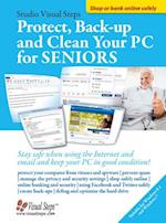Protect, Backup and Clean Your PC for Seniors (Computer Books for Seniors)
