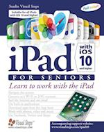 Ipad With Ios 10 and Higher for Seniors (Computer Books for Seniors)