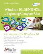 Windows 10 for Seniors for the Beginning Computer User (Computer Books for Seniors)