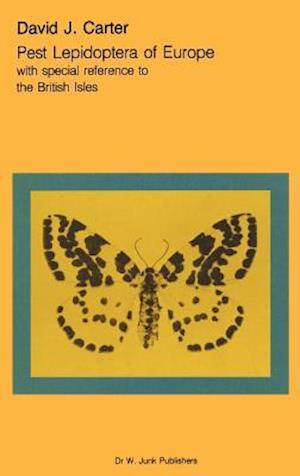 Pest Lepidoptera of Europe : With Special Reference to the British Isles