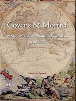 Covens & Mortier (Utrecht Studies in the History of Cartography)
