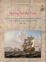 Sailing for the East af Hans Kok, Gunter Schilder