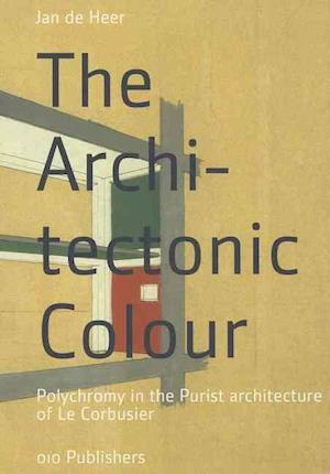 Bog, hardback The Architectonic Colour af Jan De Heer