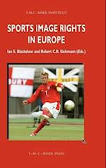 Sports Image Rights in Europe (Asser International Sports Law Series)