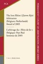 The Iron Rhine (IJzeren Rijn) Arbitration (Belgium-Netherlands) (Permanent Court of Arbitration Award Series, nr. 3)