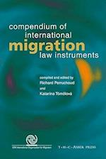 Compendium of International Migration Law Instruments
