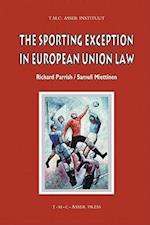 The Sporting Exception in European Union Law (Asser International Sports Law Series)