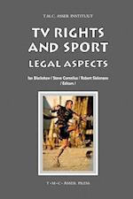 TV Rights and Sport (Asser International Sports Law Series)