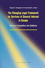 The Changing Legal Framework for Services of General Interest in Europe