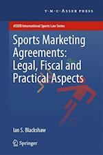 Sports Marketing Agreements (Asser International Sports Law Series)