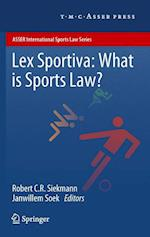 Lex Sportiva: What is Sports Law? (Asser International Sports Law Series)