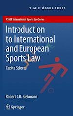 Introduction to International and European Sports Law (Asser International Sports Law Series)