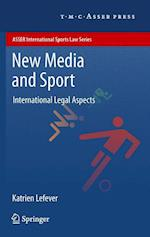New Media and Sport (Asser International Sports Law Series)