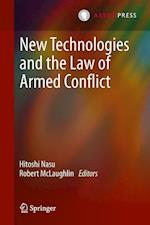 New Technologies and the Law of Armed Conflict