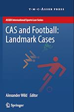 CAS and Football: Landmark Cases (Asser International Sports Law Series)