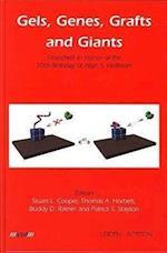 Gels, Genes, Grafts and Giants