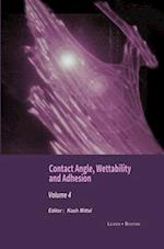 Contact Angle, Wettability and Adhesion, Volume 4 af Kashmiri L. Mittal