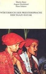 Worterbuch Der Priestersprache Der Ngaju-Dayak (Monumenten Inventarisatie Provincie Utrecht, nr. 128)