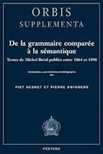 De la grammaire comparee a la semantique (Orbis / Supplementa)