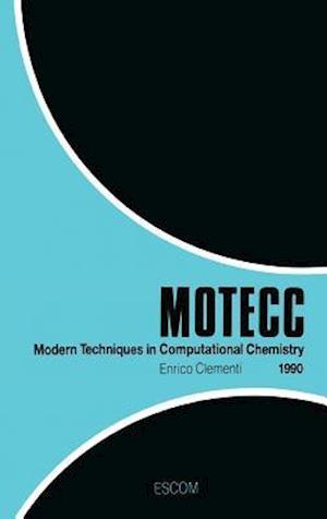 Modern Techniques in Computational Chemistry: MOTECC™-90