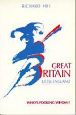 Great Britain Little England af Richard Hill