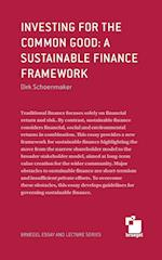 Investing for the common good: a sustainable finance framework