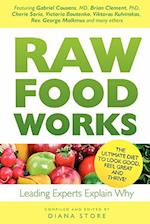 Raw Food Works af Diana Store, Brian R Clement, Gabriel Cousens