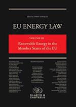 EU Energy Law, Volume 3: Renewable Energy in the Member States of the EU (Eu Energy Law, nr. )
