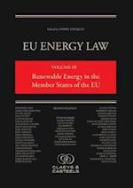 EU Energy Law, Volume 3: Renewable Energy in the Member States of the EU (Eu Energy Law, nr. )