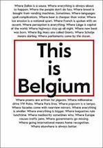 This is Belgium