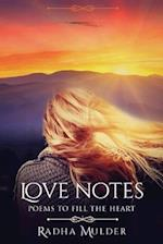 Love Notes: Poems To Fill the Heart af Radha Mulder