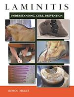 Laminitis: understanding, cure, prevention
