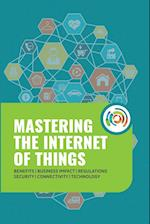 Mastering the Internet of Things af Gilles Robichon, Robert J. Heerekop