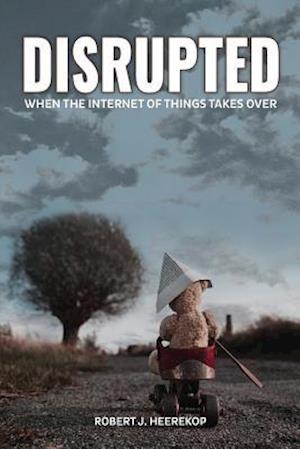 Bog, paperback Disrupted af Robert J. Heerekop