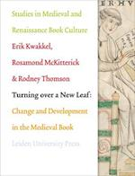 Turning Over a New Leaf (Studies in Medieval and Renaissance Book Culture)