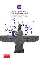 Reclaiming the Faravahar (Leiden University Press Iranian Studies)